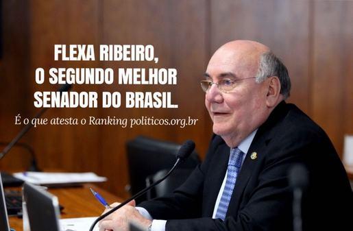 FLEXA RIBEIRO, ELEITO O SEGUNDO MELHOR SENADOR DO BRASIL