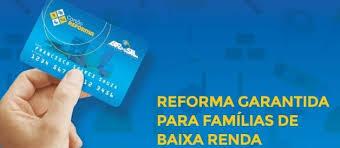 Marabá e Goianésia terão populações agraciadas com Cartão Reforma
